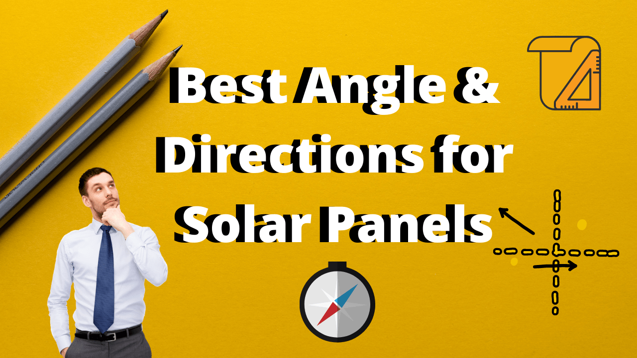 Best Angle & Directions for Solar Panels