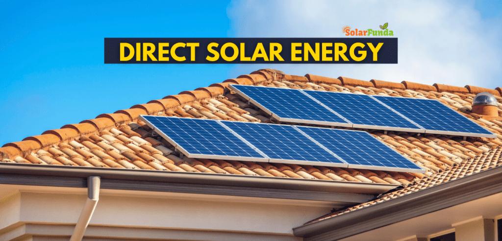 Direct Solar Energy